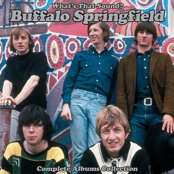 Buffalo Springfield - What's That Sound