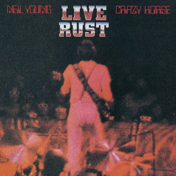 Neil Young - Live Rust Image